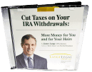Cut Taxes on Your IRA Withdrawals More Money for You and for Your Heirs James Lange