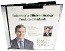 James Lange Following an Efficient Strategy Produces Dividends